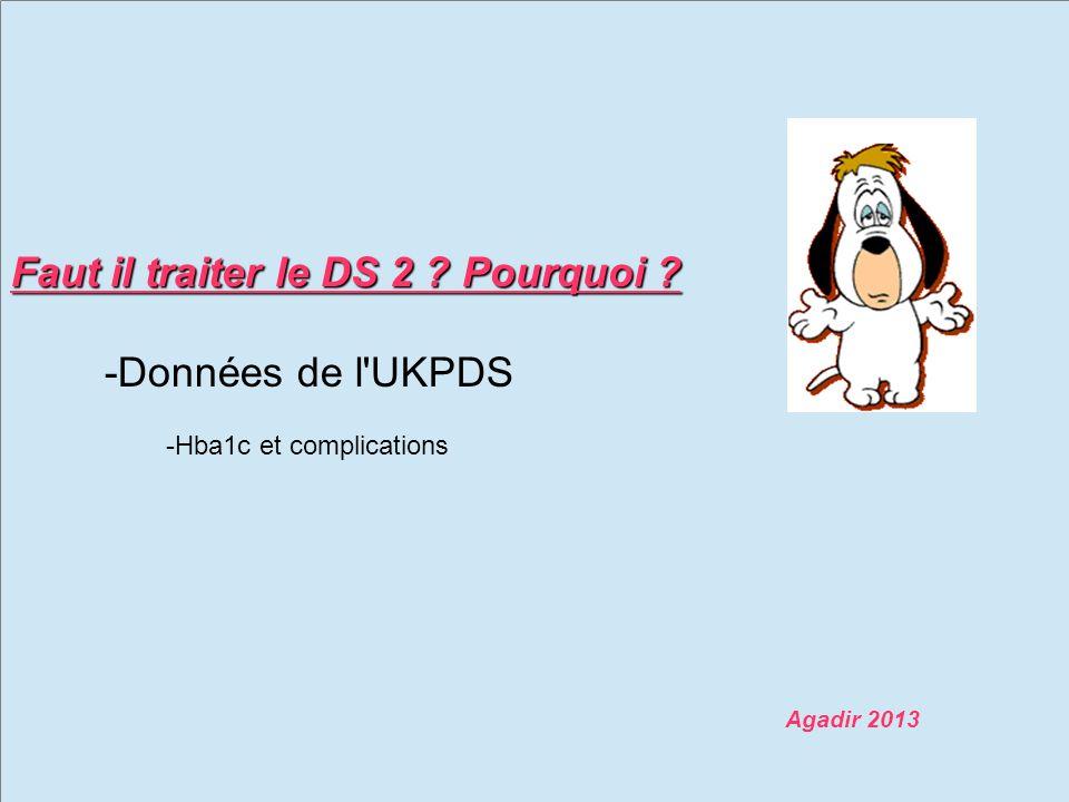 -Données de l UKPDS Faut il traiter le DS 2 Pourquoi