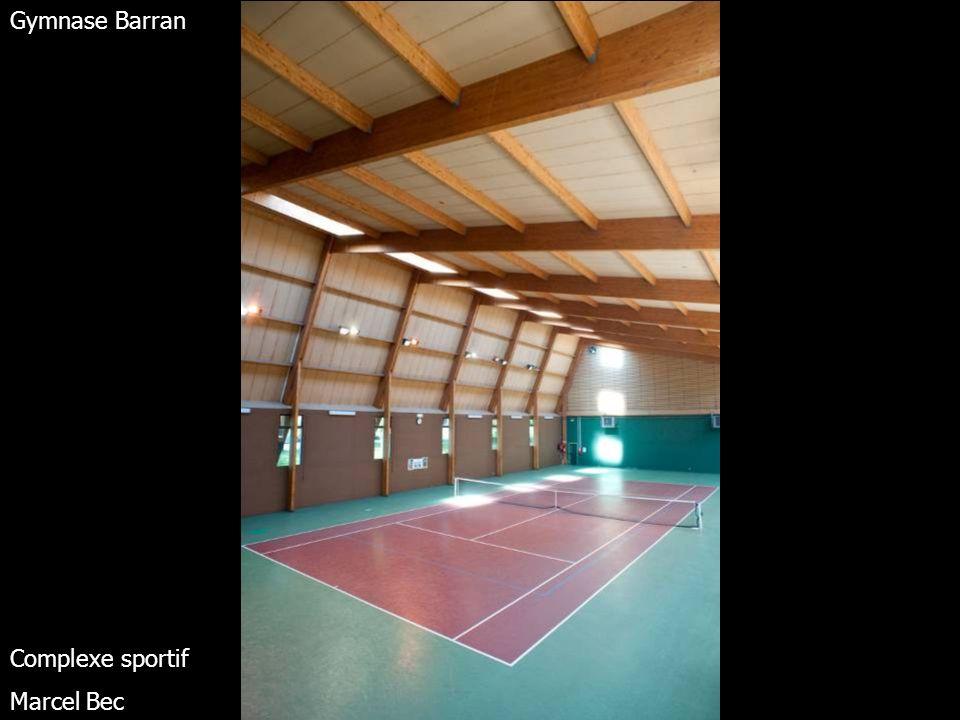 Gymnase Barran Complexe sportif Marcel Bec