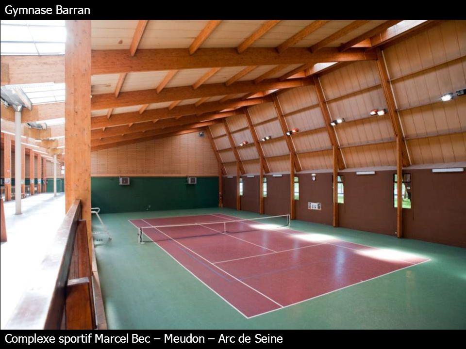 Gymnase Barran Complexe sportif Marcel Bec – Meudon – Arc de Seine