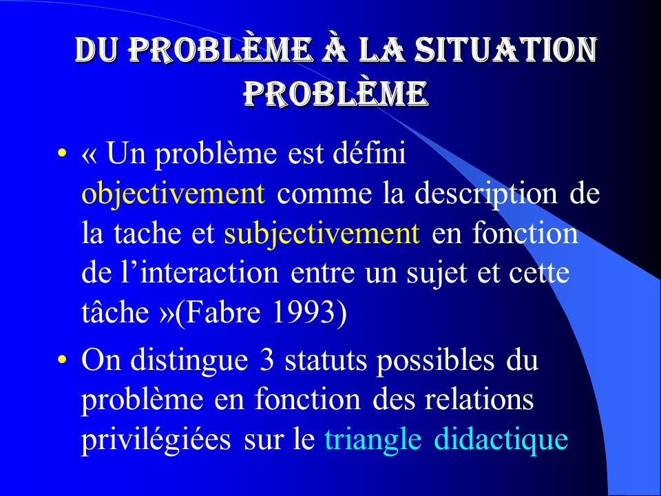 Du problème à la situation problème