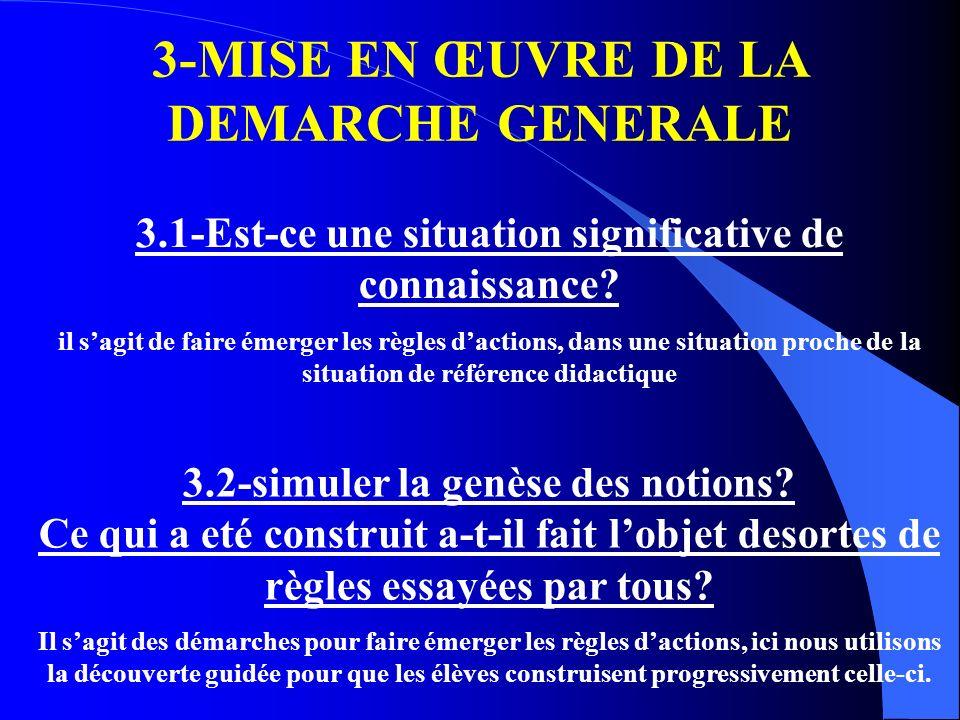 3-MISE EN ŒUVRE DE LA DEMARCHE GENERALE