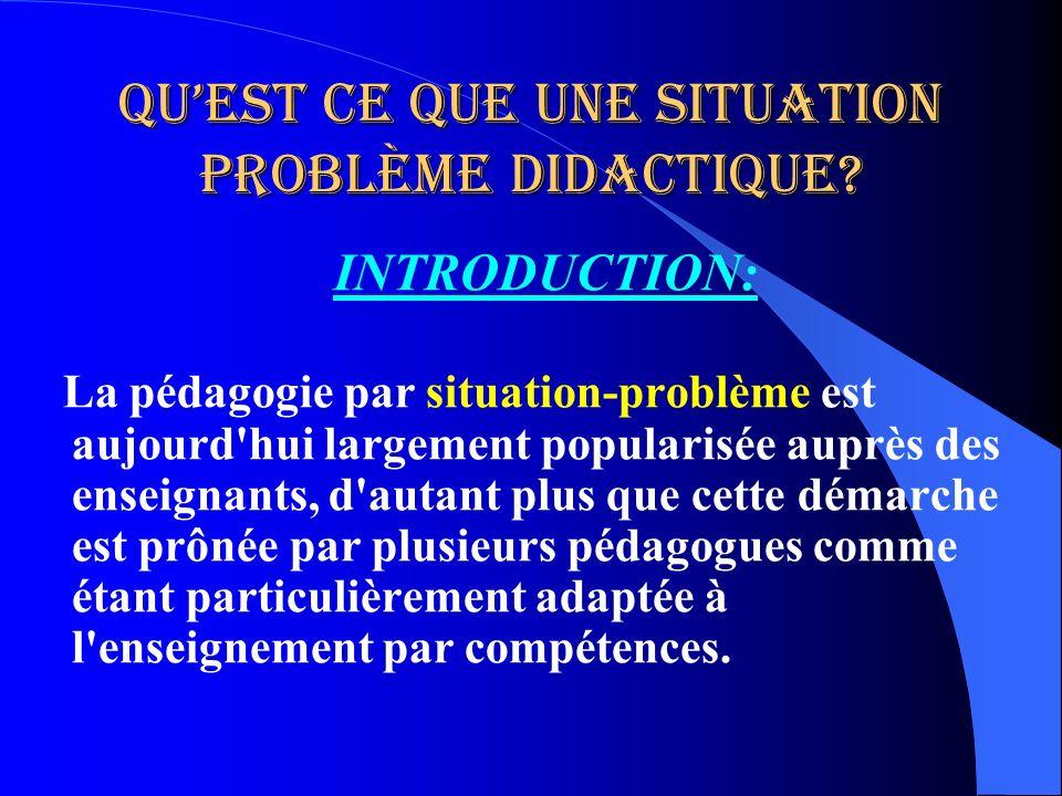Qu'est ce que une situation problème didactique
