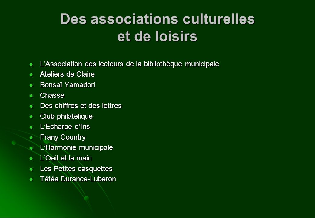 Des associations culturelles et de loisirs