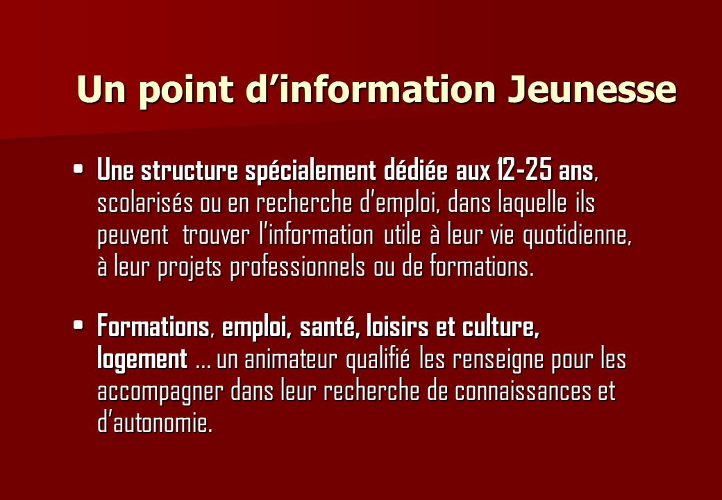 Un point d'information Jeunesse