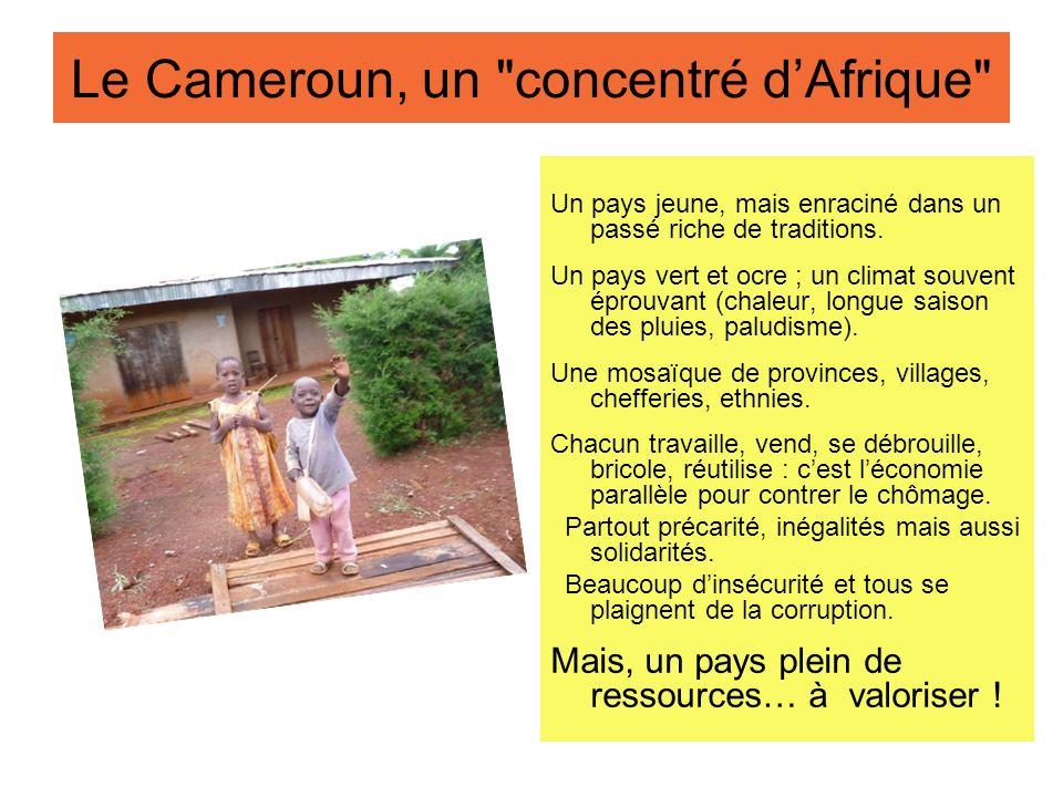 Le Cameroun, un concentré d'Afrique