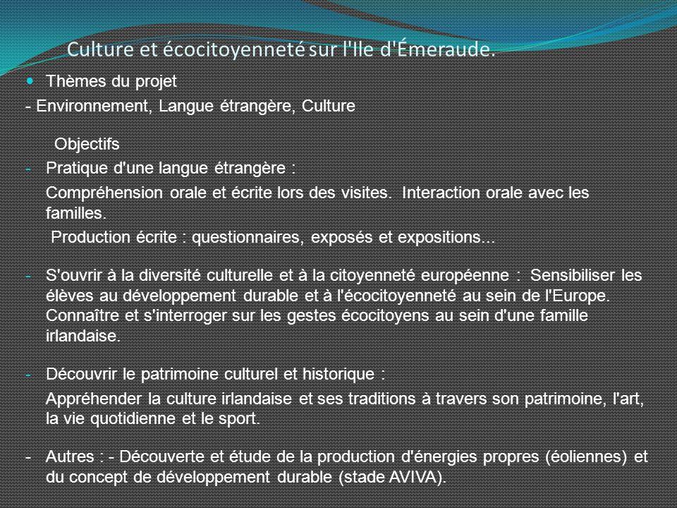 Culture et écocitoyenneté sur l Ile d Émeraude.