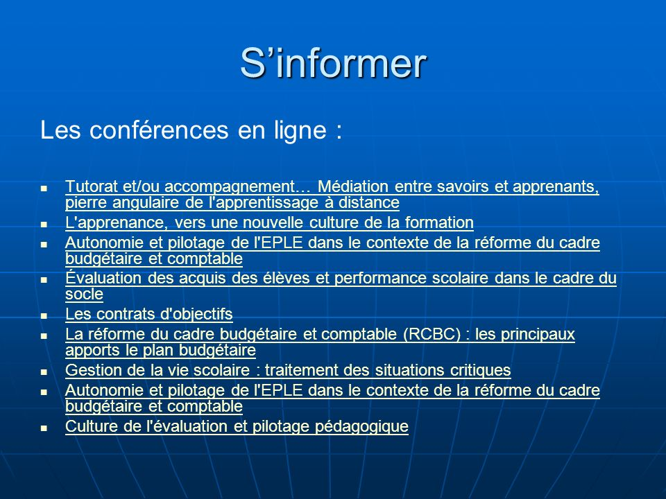 S'informer Les conférences en ligne :