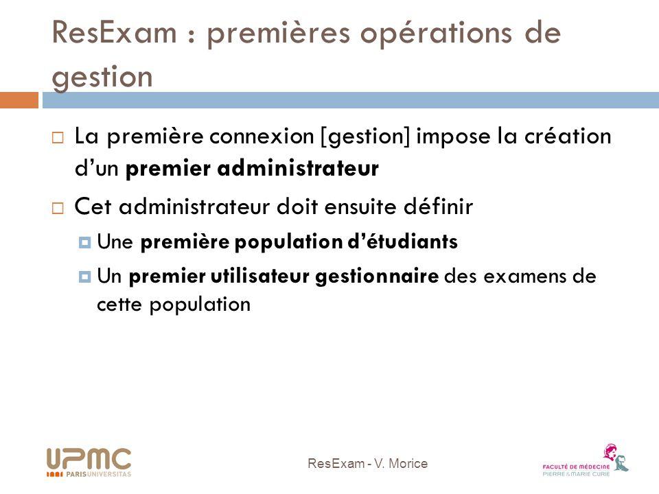 ResExam : premières opérations de gestion