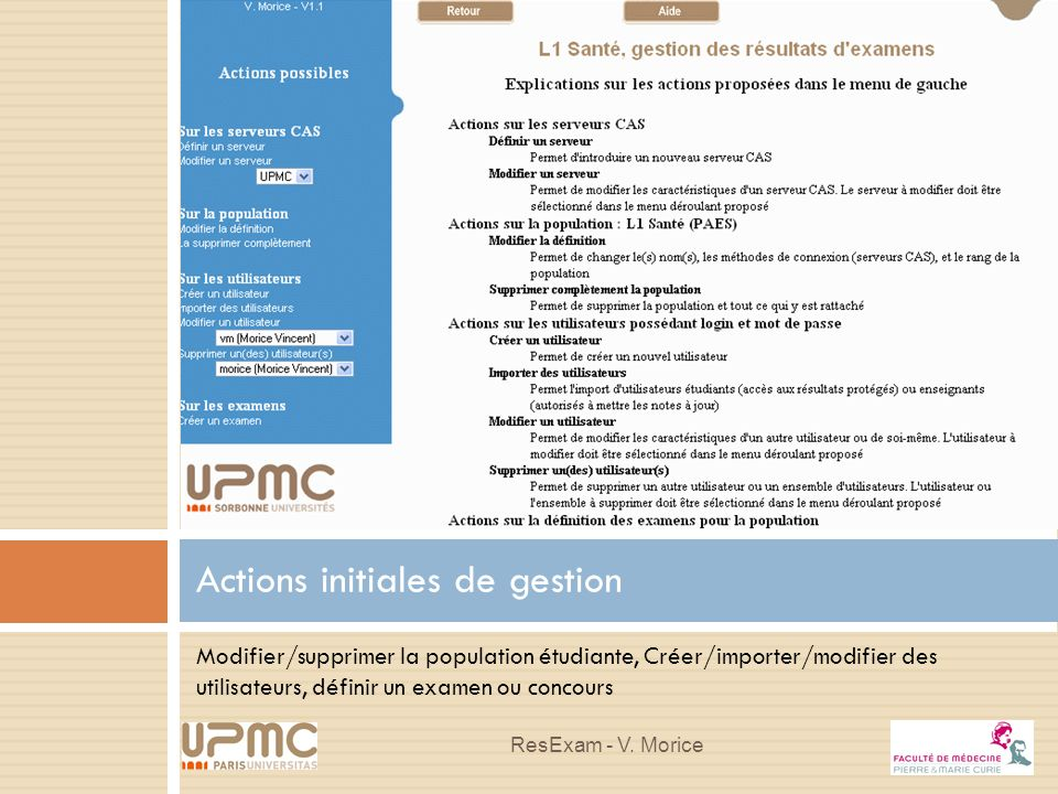 Actions initiales de gestion