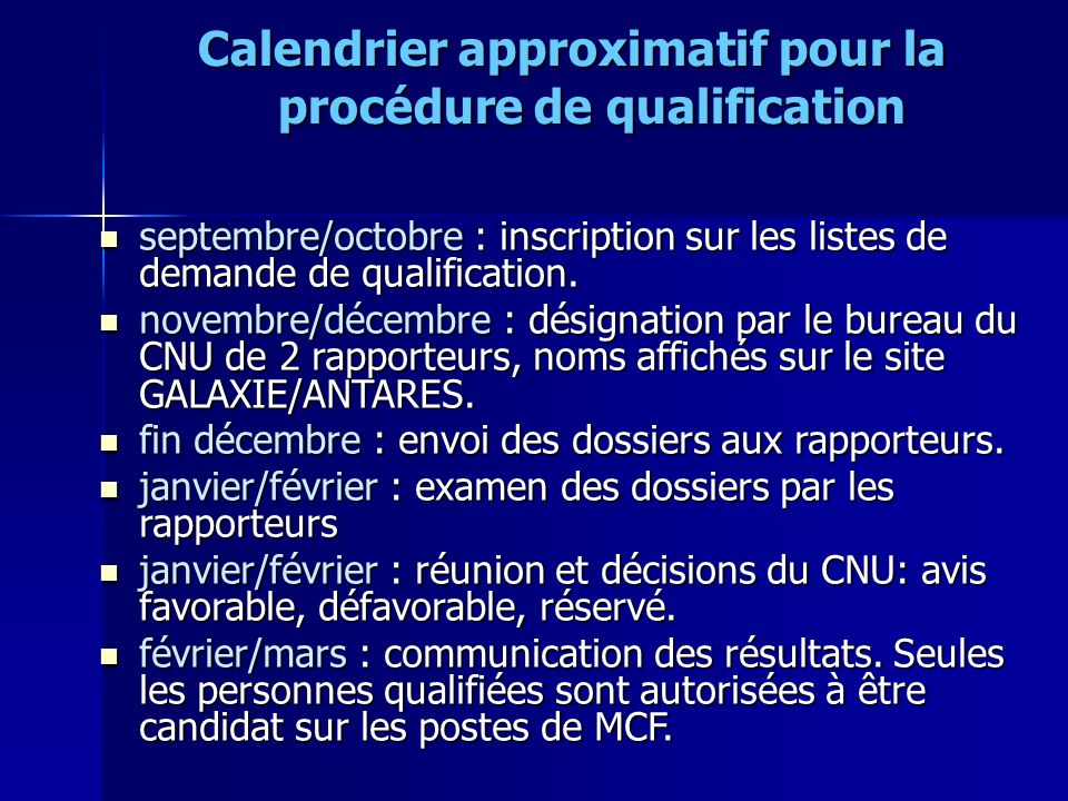 Calendrier approximatif pour la procédure de qualification