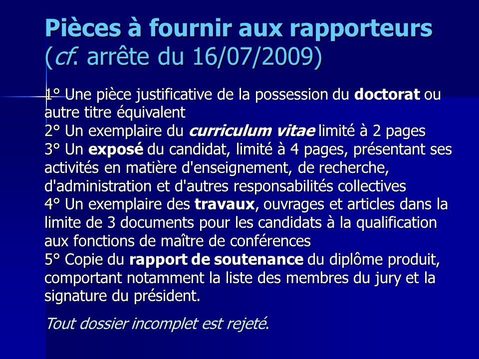 Pièces à fournir aux rapporteurs (cf. arrête du 16/07/2009)