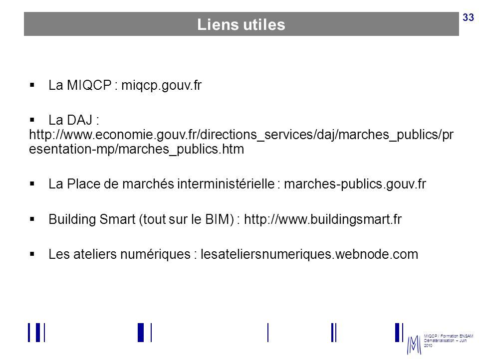 Liens utiles La MIQCP : miqcp.gouv.fr