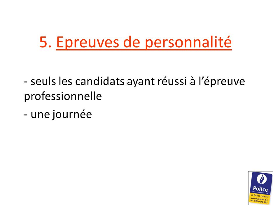 5. Epreuves de personnalité