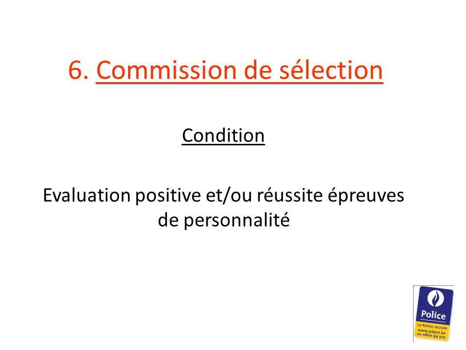 6. Commission de sélection