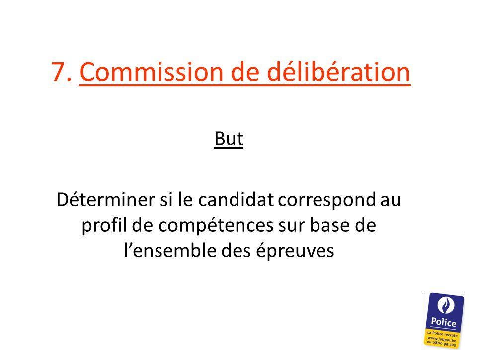 7. Commission de délibération