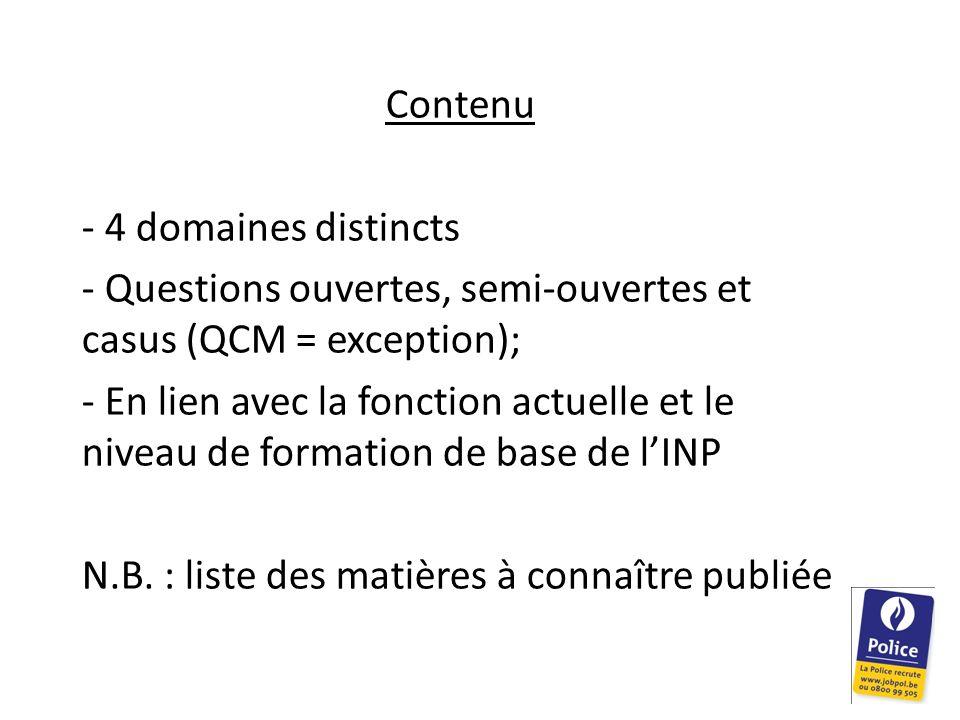 Contenu - 4 domaines distincts. Questions ouvertes, semi-ouvertes et casus (QCM = exception);