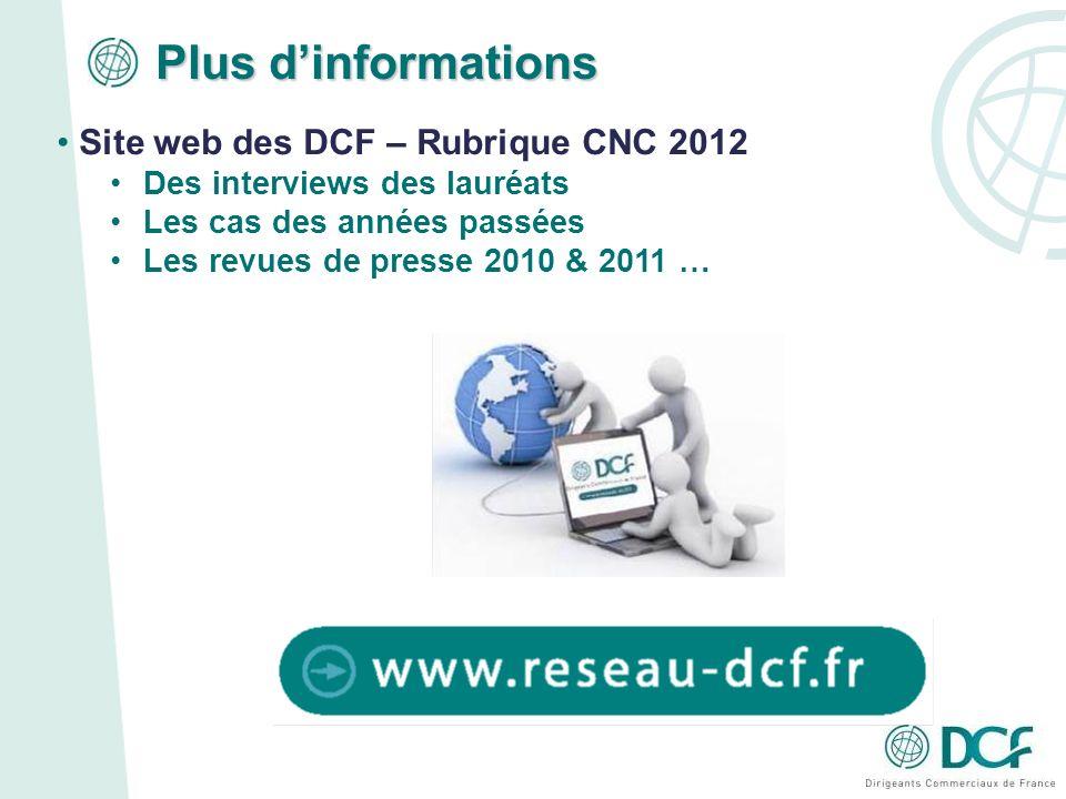 Plus d'informations Site web des DCF – Rubrique CNC 2012