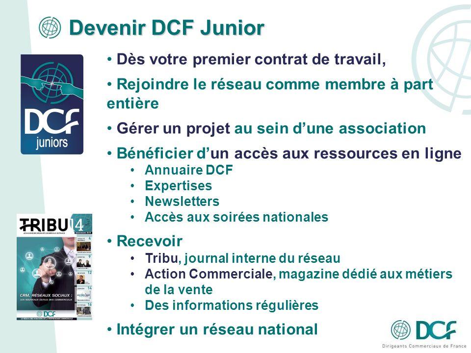Devenir DCF Junior Dès votre premier contrat de travail,