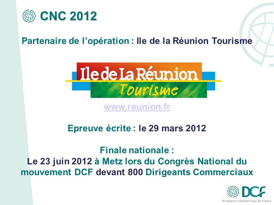 CNC 2012 Partenaire de l'opération : Ile de la Réunion Tourisme