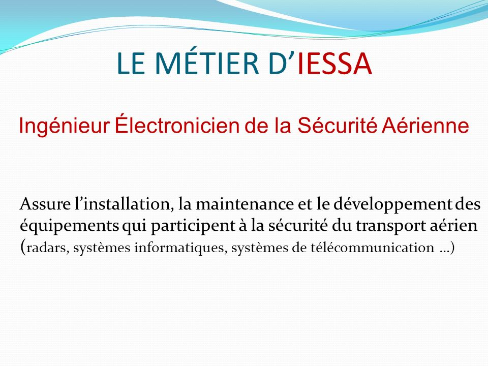Ingénieur Électronicien de la Sécurité Aérienne