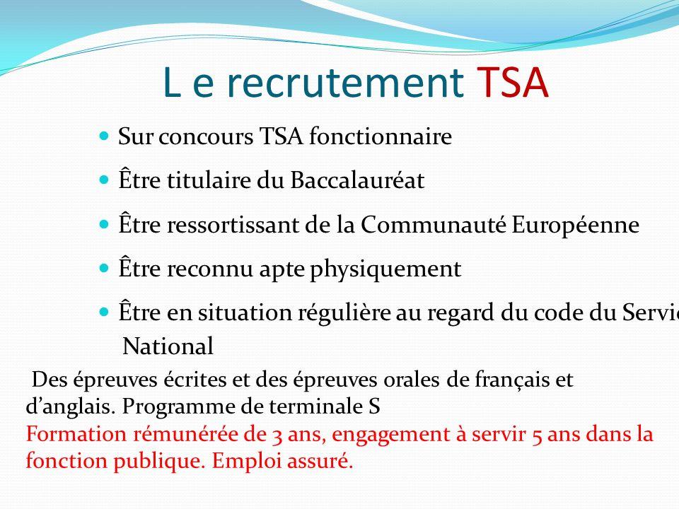 L e recrutement TSA Sur concours TSA fonctionnaire