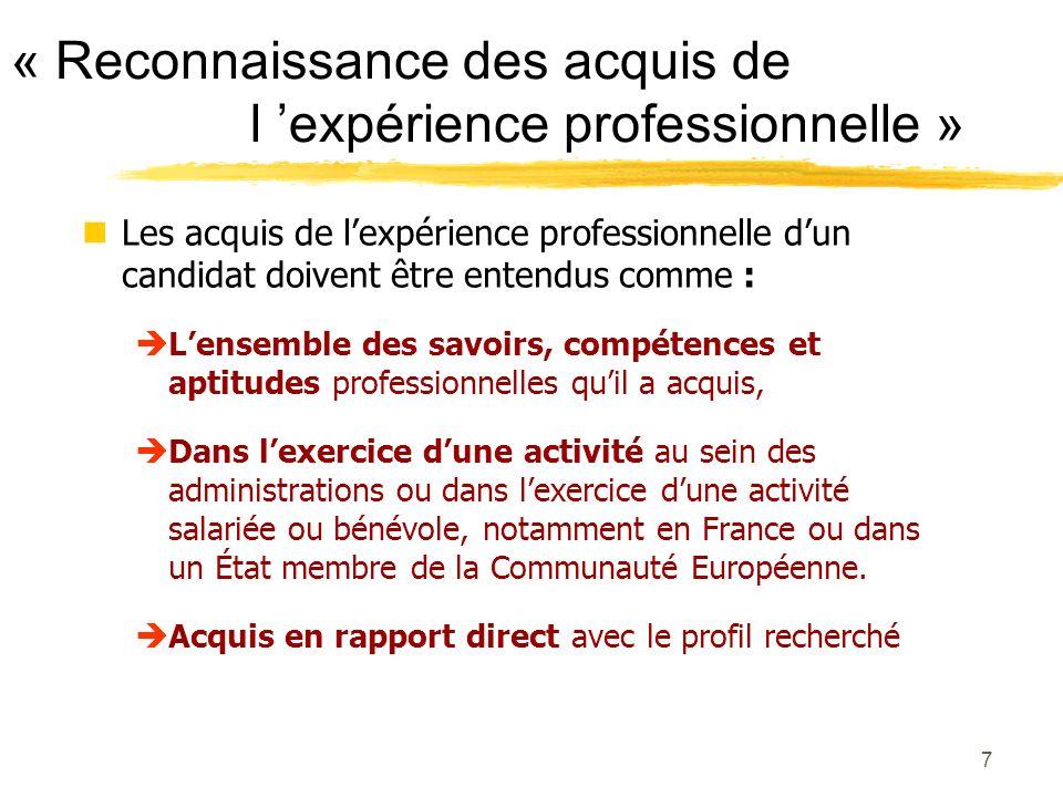 « Reconnaissance des acquis de l 'expérience professionnelle »