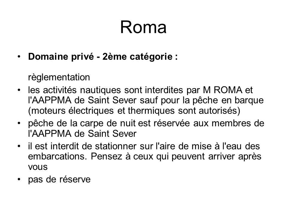 Roma Domaine privé - 2ème catégorie : règlementation