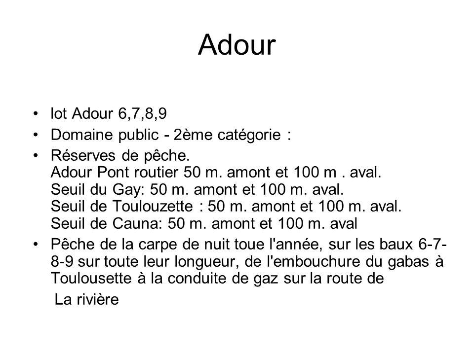 Adour lot Adour 6,7,8,9 Domaine public - 2ème catégorie :