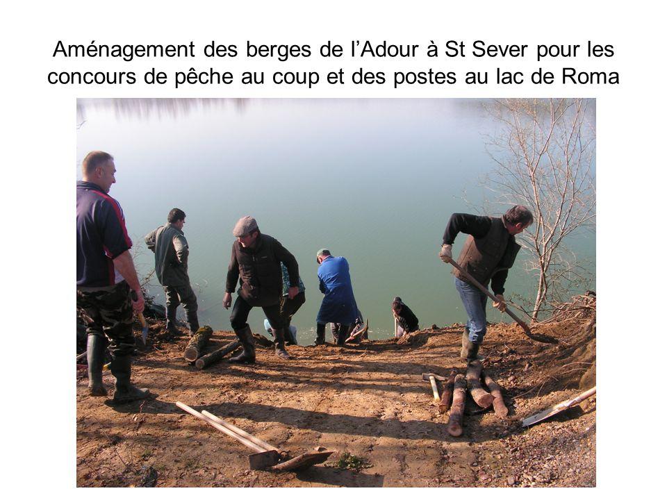 Aménagement des berges de l'Adour à St Sever pour les concours de pêche au coup et des postes au lac de Roma