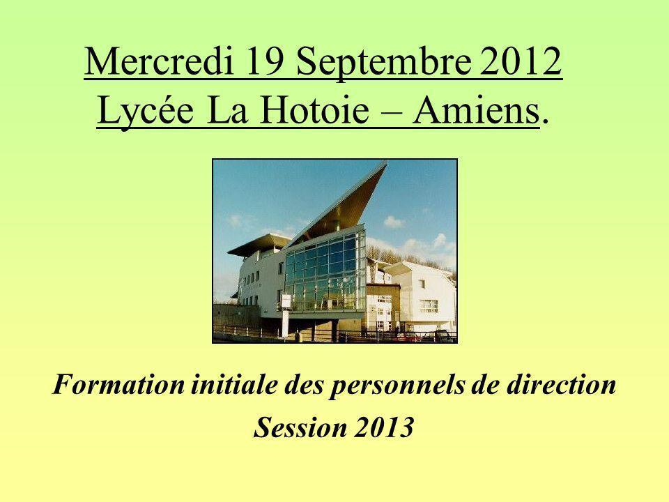 Mercredi 19 Septembre 2012 Lycée La Hotoie – Amiens.