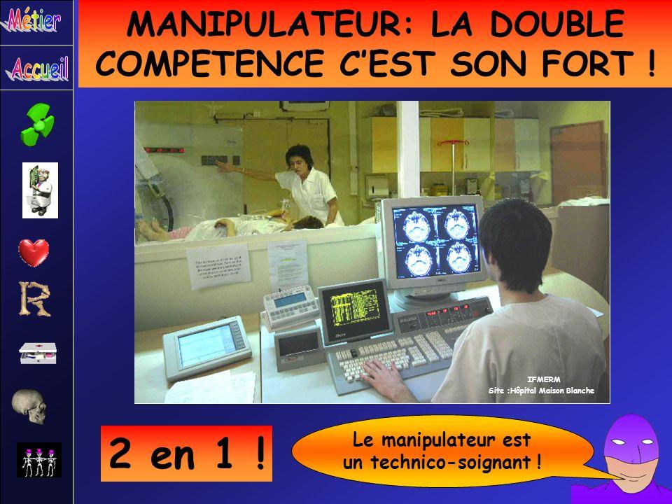 2 en 1 ! MANIPULATEUR: LA DOUBLE COMPETENCE C'EST SON FORT !