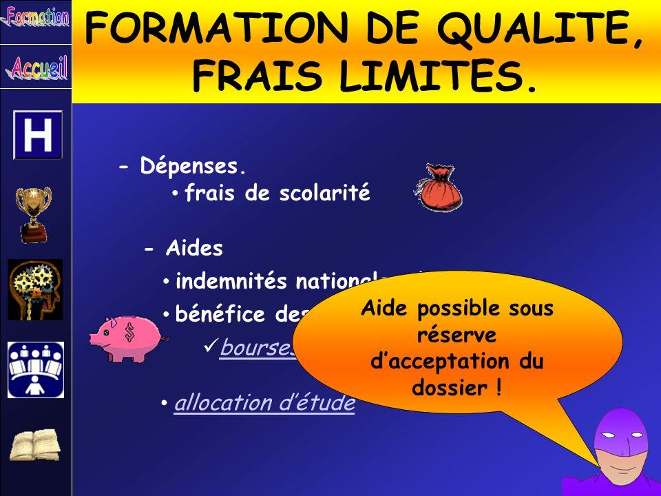 FORMATION DE QUALITE, FRAIS LIMITES.