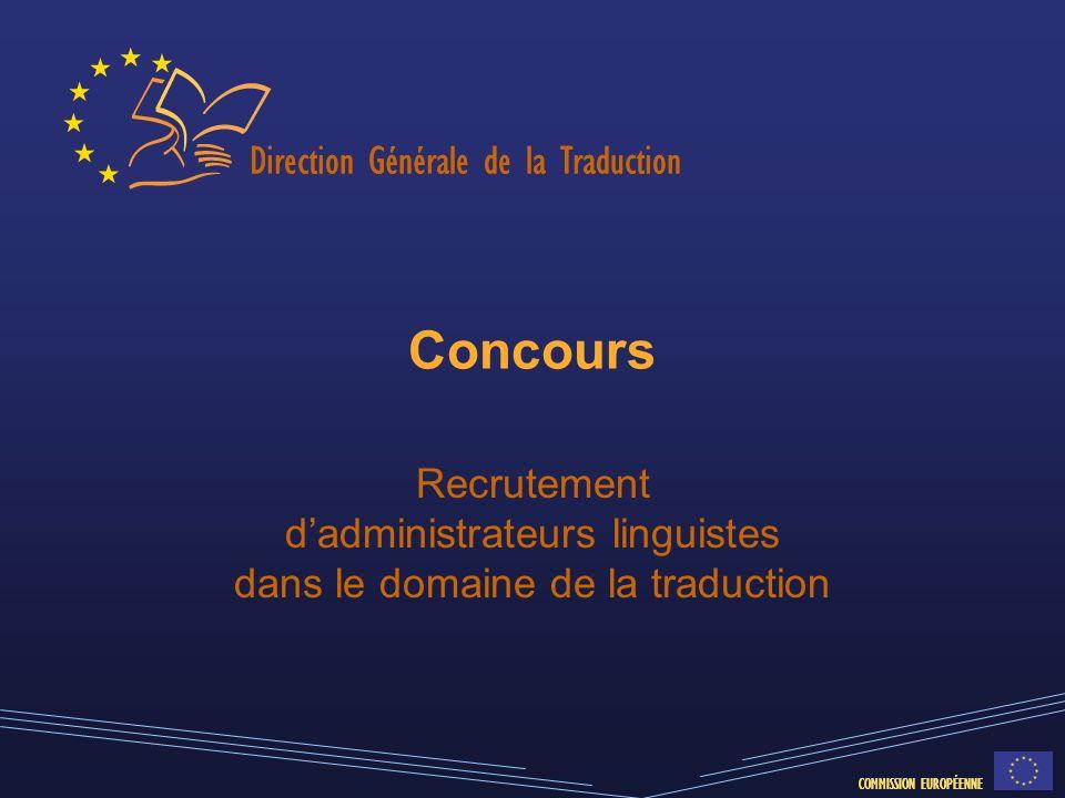 Concours Recrutement d'administrateurs linguistes dans le domaine de la traduction