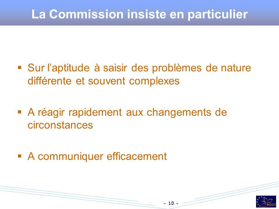 La Commission insiste en particulier