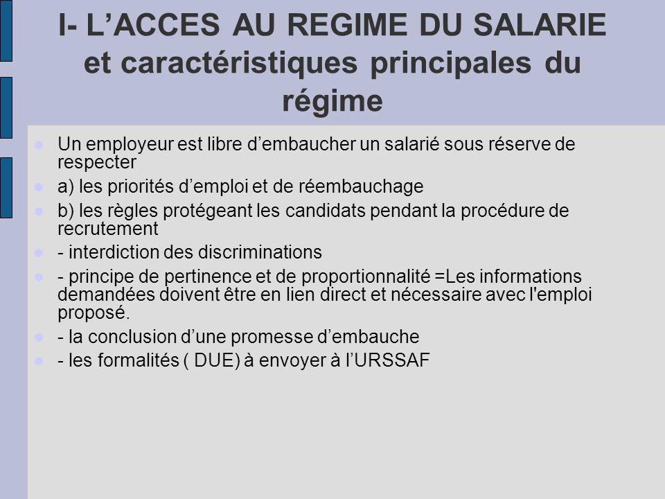 I- L'ACCES AU REGIME DU SALARIE et caractéristiques principales du régime