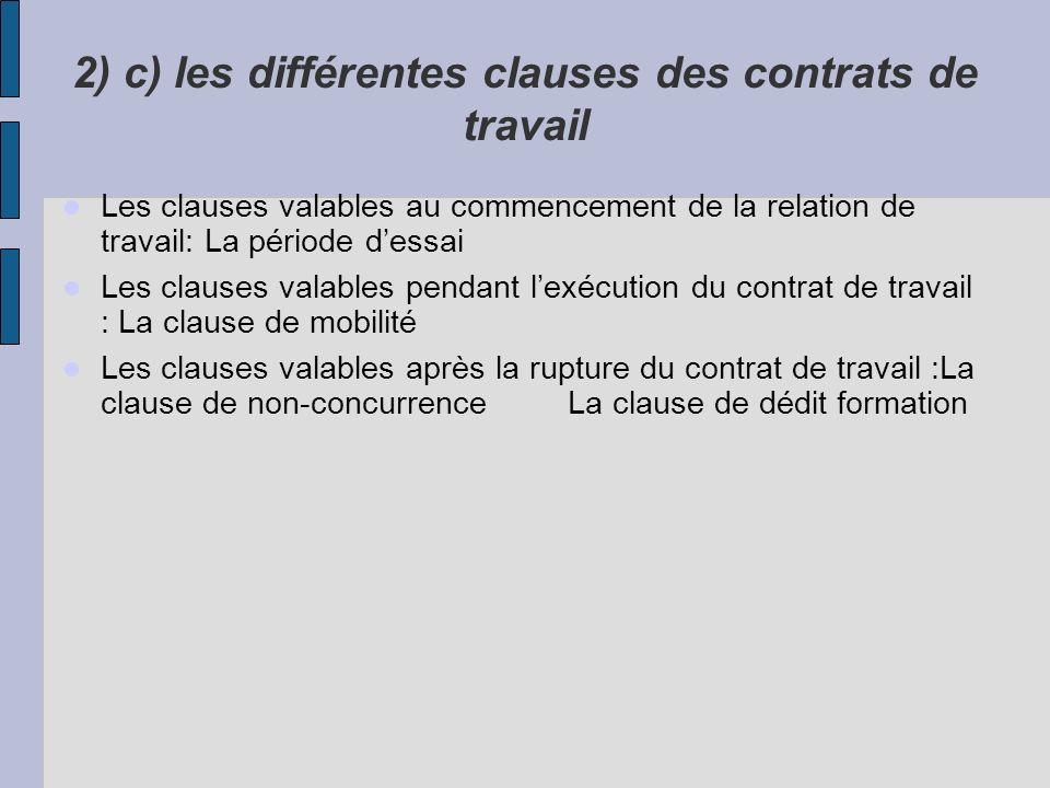 2) c) les différentes clauses des contrats de travail