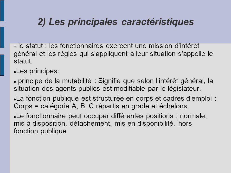 2) Les principales caractéristiques
