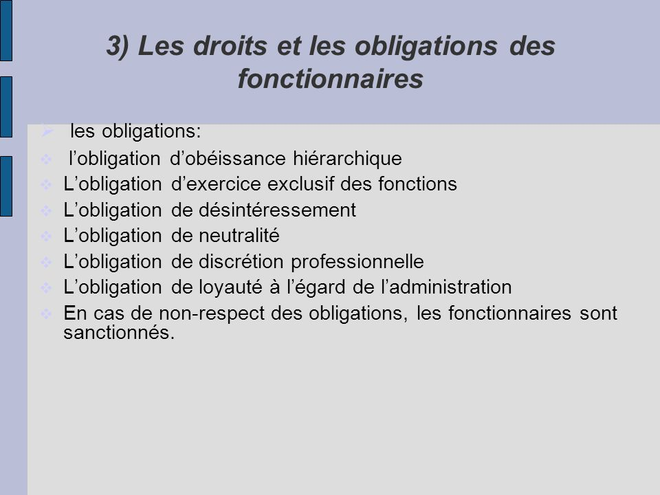 3) Les droits et les obligations des fonctionnaires