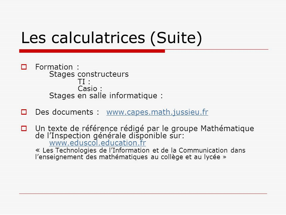 Les calculatrices (Suite)