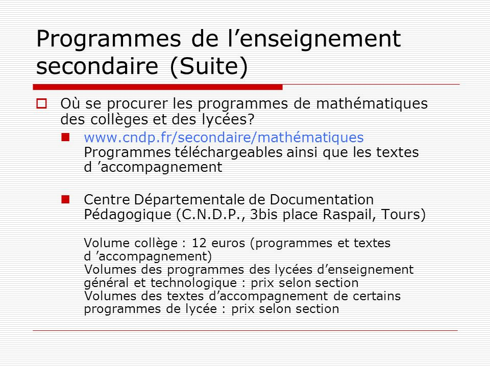 Programmes de l'enseignement secondaire (Suite)