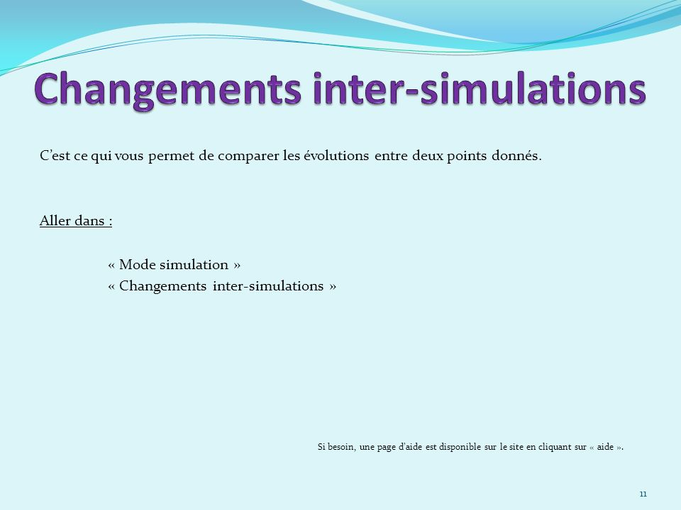 Changements inter-simulations