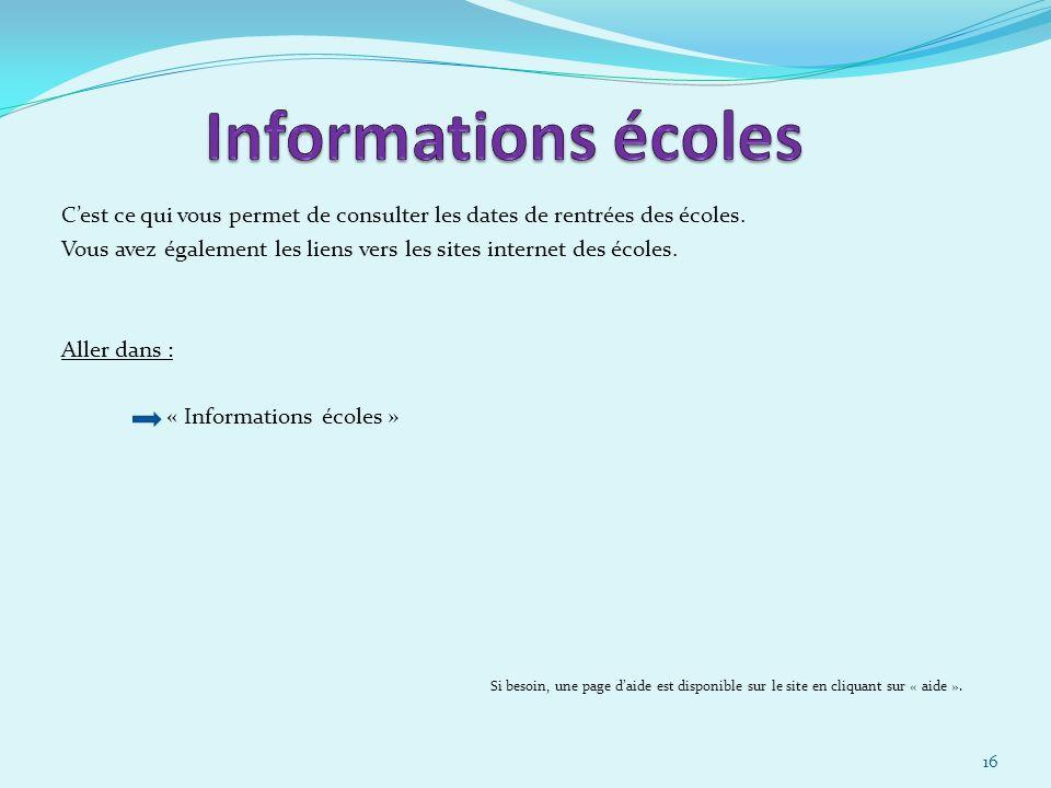 30/03/2017 Informations écoles. C'est ce qui vous permet de consulter les dates de rentrées des écoles.