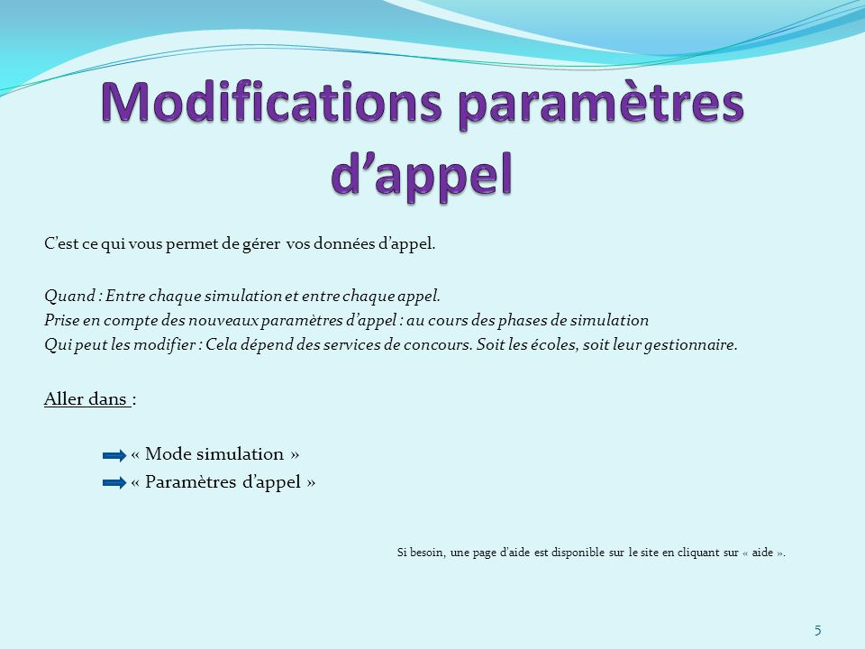 Modifications paramètres d'appel