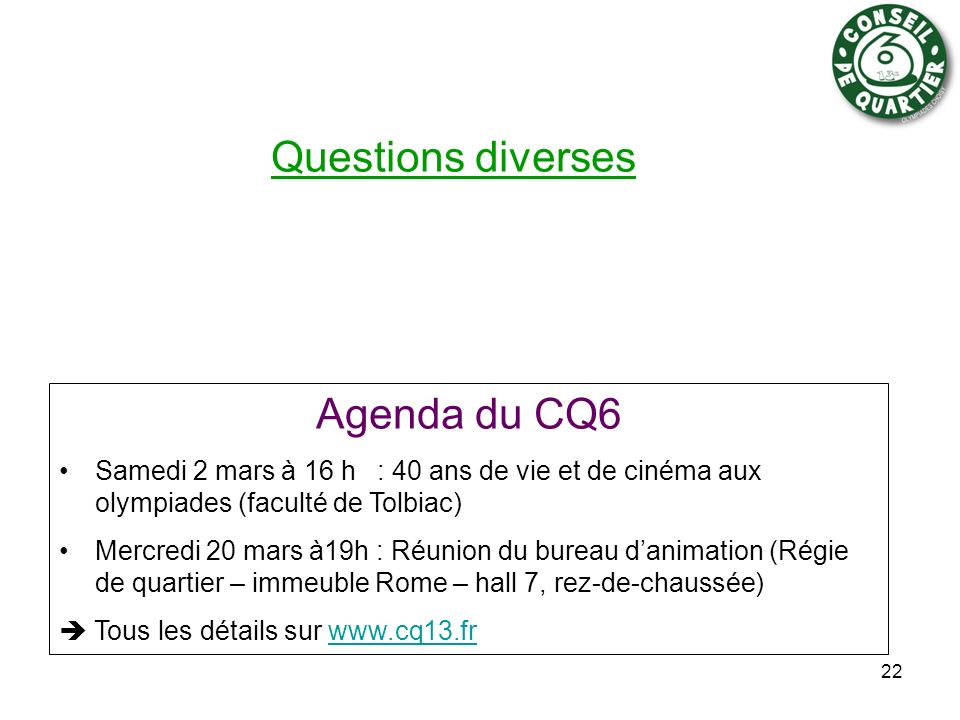 Questions diverses Agenda du CQ6