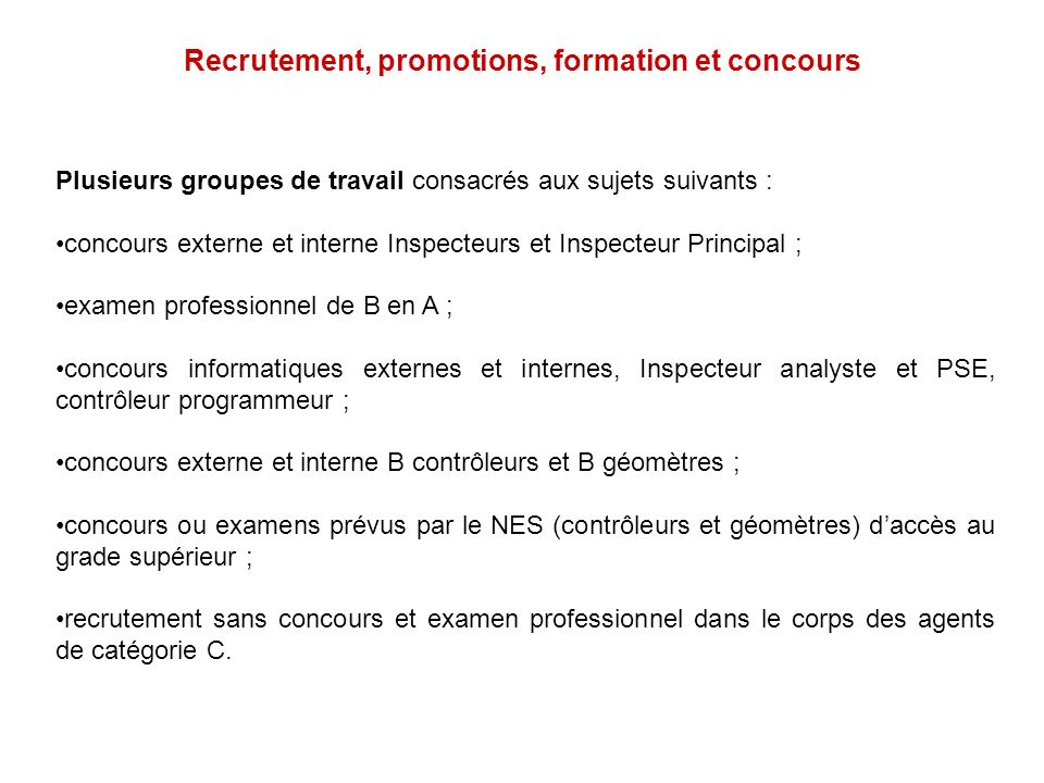 Recrutement, promotions, formation et concours