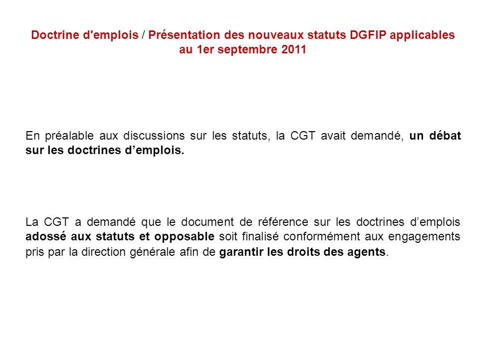 Doctrine d emplois / Présentation des nouveaux statuts DGFIP applicables au 1er septembre 2011