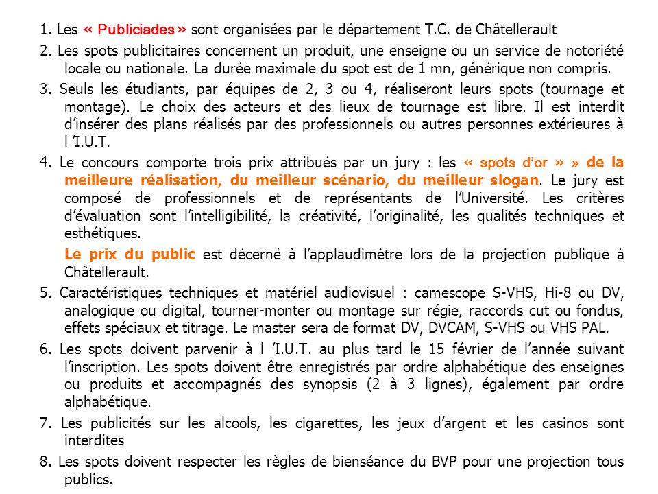 1. Les « Publiciades » sont organisées par le département T. C