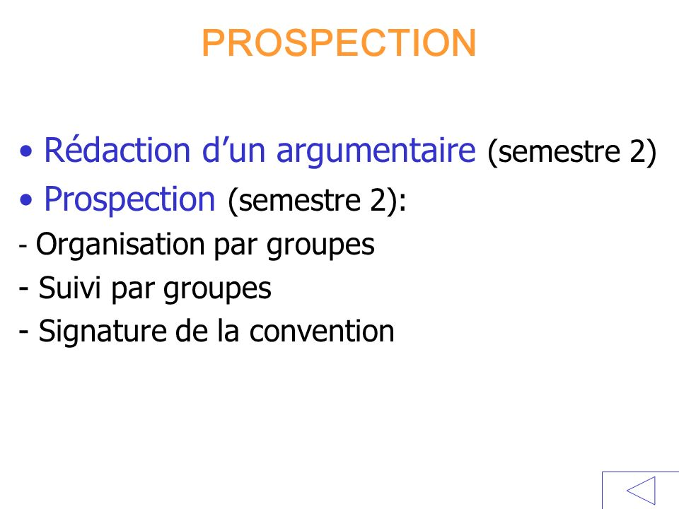 PROSPECTION Rédaction d'un argumentaire (semestre 2)