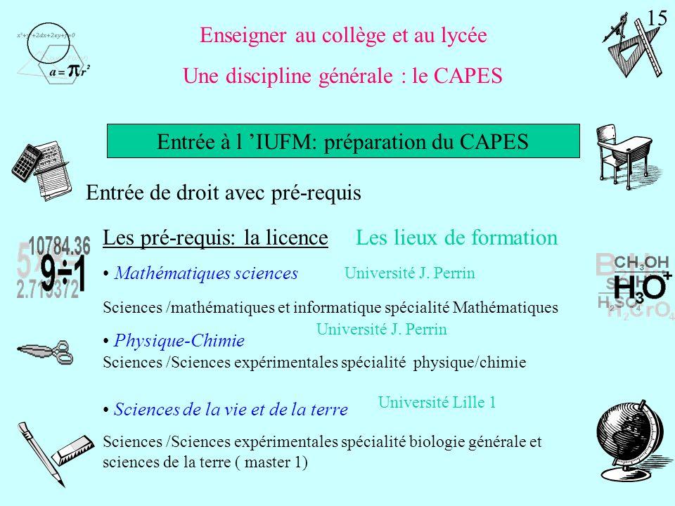 Enseigner au collège et au lycée Une discipline générale : le CAPES