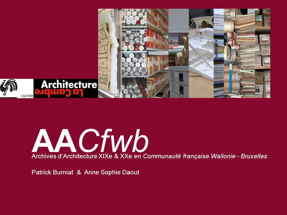 AACfwb Archives d'Architecture XIXe & XXe en Communauté française Wallonie - Bruxelles.